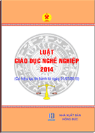 LUẬT GIÁO DỤC NGHỀ NGHIỆP 2014, LUAT GIAO DUC NGHE NGHIEP 2014